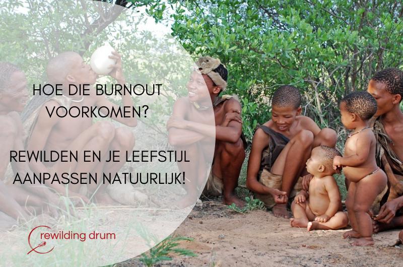 Hoe die burnout voorkomen? Rewilden en je levensstijl aanpassen natuurlijk!